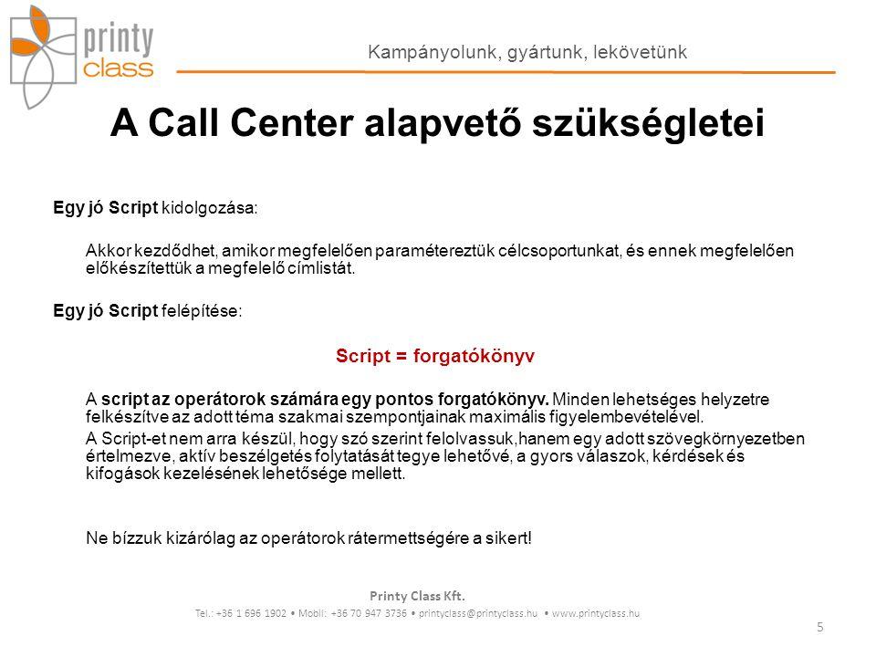 A Call Center alapvető szükségletei