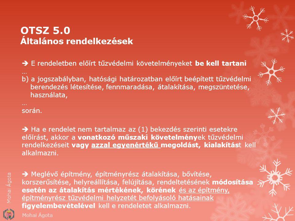 OTSZ 5.0 Általános rendelkezések