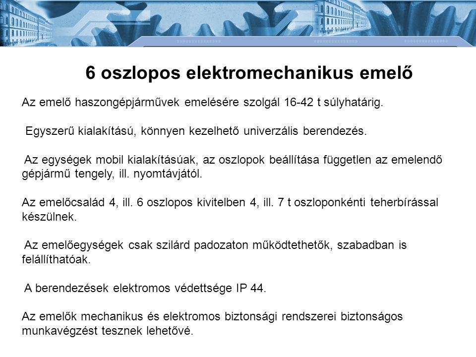 6 oszlopos elektromechanikus emelő