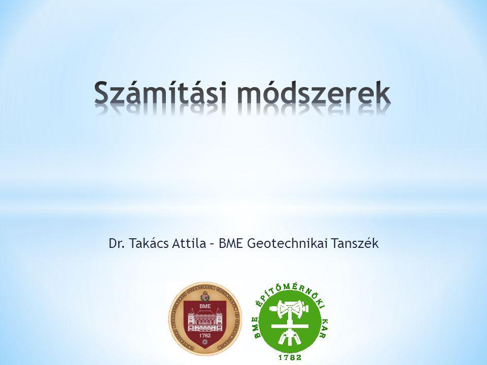 Dr. Takács Attila – BME Geotechnikai Tanszék