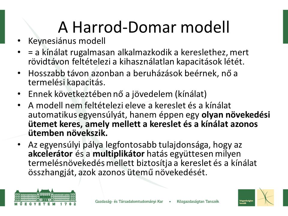 A Harrod-Domar modell Keynesiánus modell