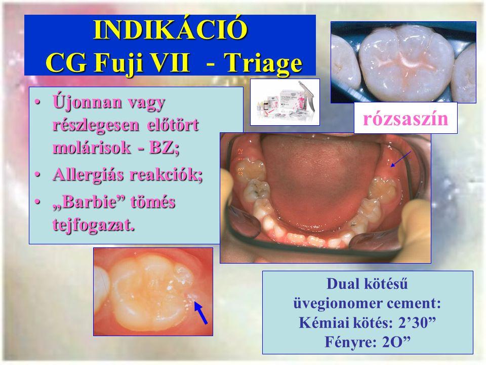 INDIKÁCIÓ CG Fuji VII - Triage