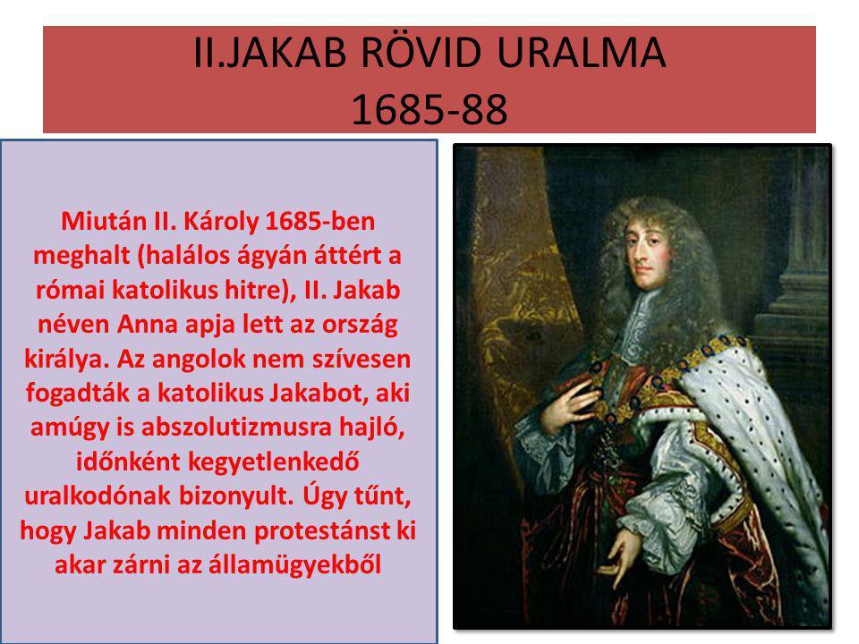 II.JAKAB RÖVID URALMA 1685-88