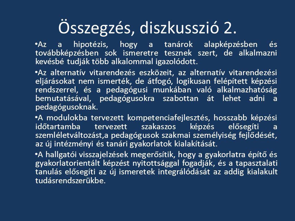Összegzés, diszkusszió 2.