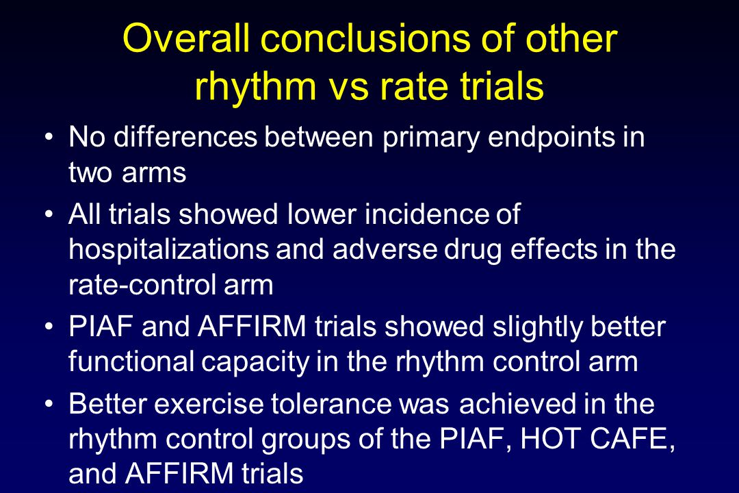 Overall conclusions of other rhythm vs rate trials