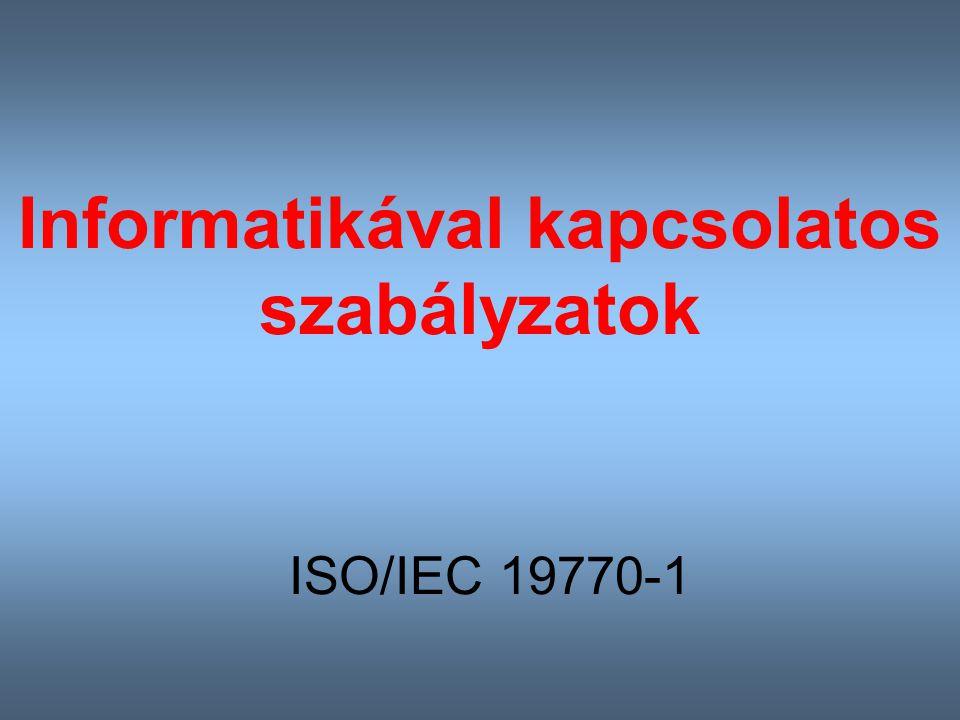 Informatikával kapcsolatos szabályzatok ISO/IEC 19770-1