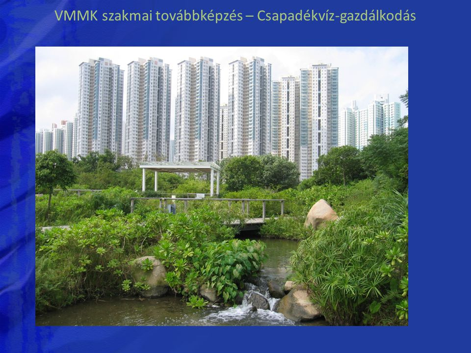 VMMK szakmai továbbképzés – Csapadékvíz-gazdálkodás