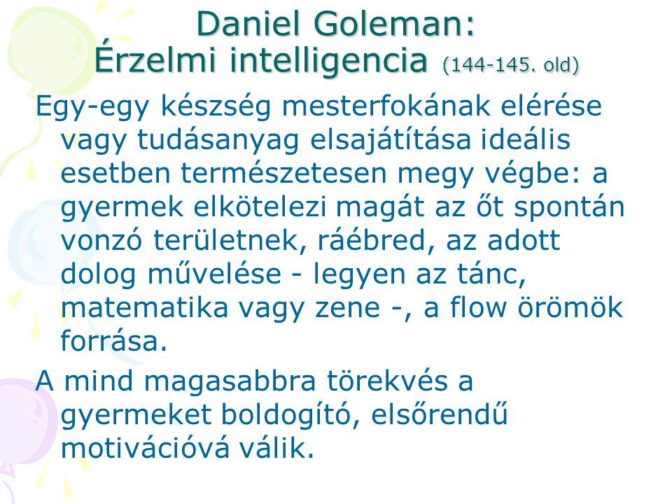 Daniel Goleman: Érzelmi intelligencia (144-145. old)