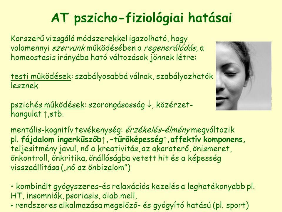 AT pszicho-fiziológiai hatásai