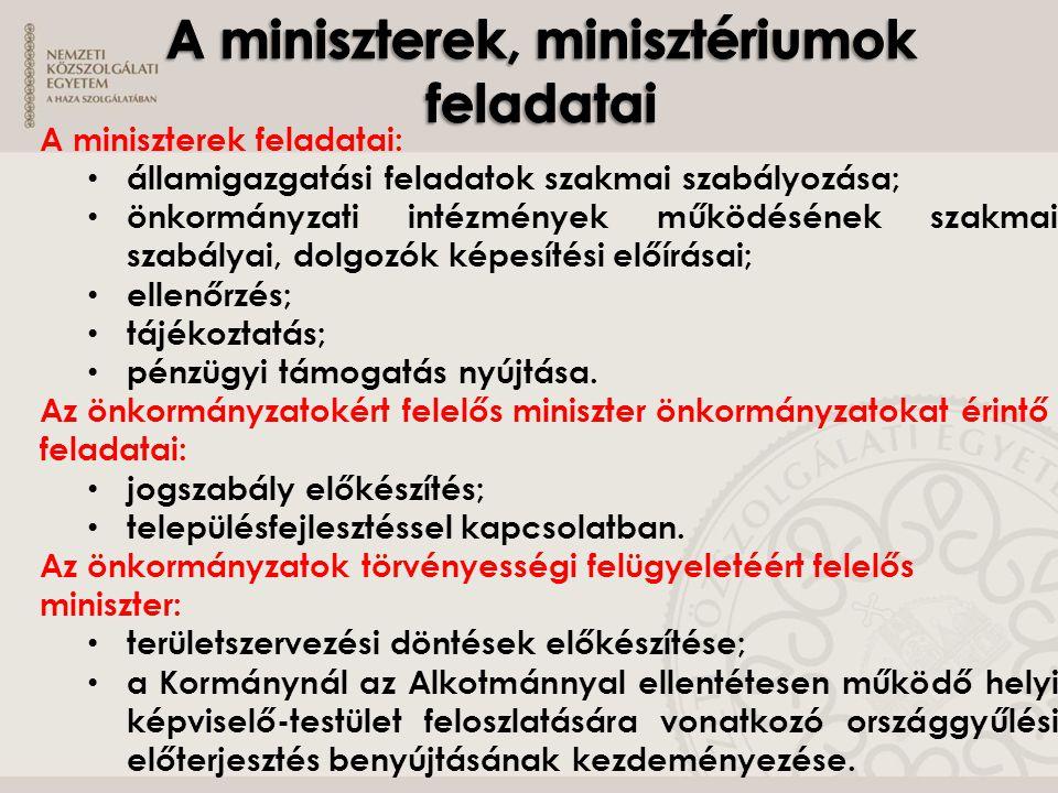 A miniszterek, minisztériumok feladatai