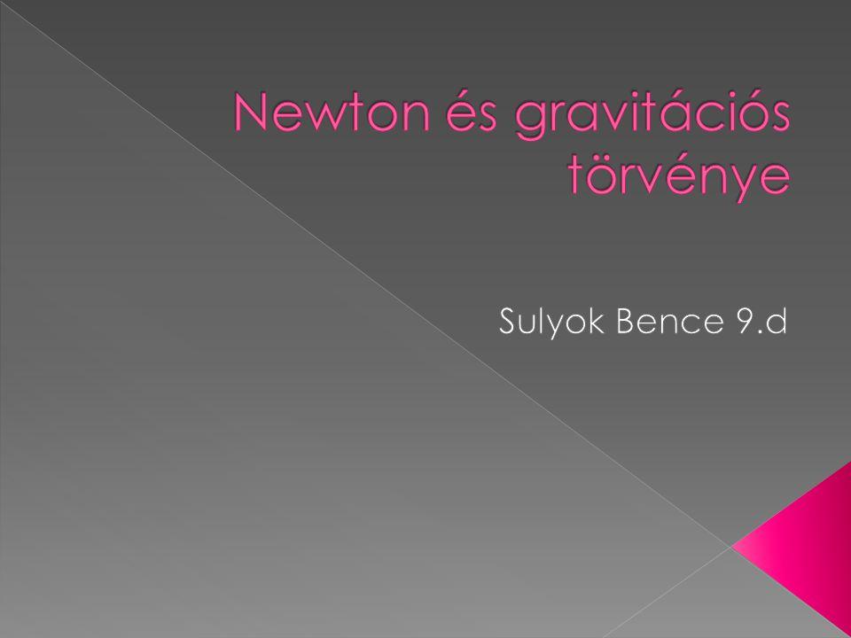 Newton és gravitációs törvénye