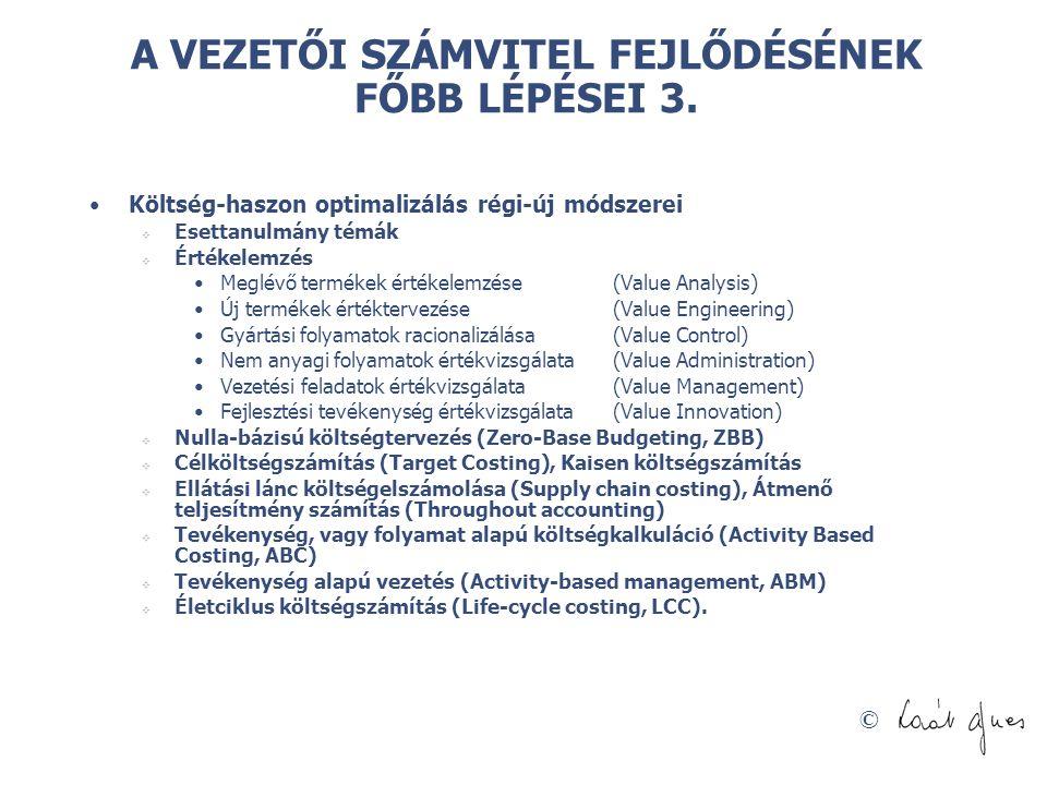 A VEZETŐI SZÁMVITEL FEJLŐDÉSÉNEK FŐBB LÉPÉSEI 3.