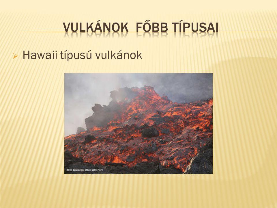Hawaii-típusú kitörés Kamcsatkán 2012. december 15.