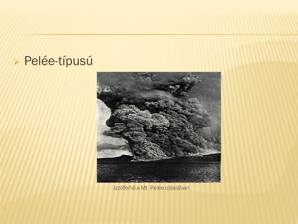 Izzófelhő a Mt. Pelée oldalában
