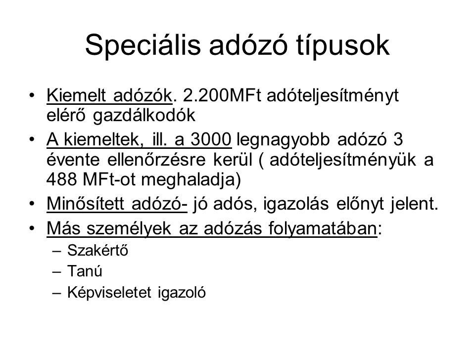 Speciális adózó típusok