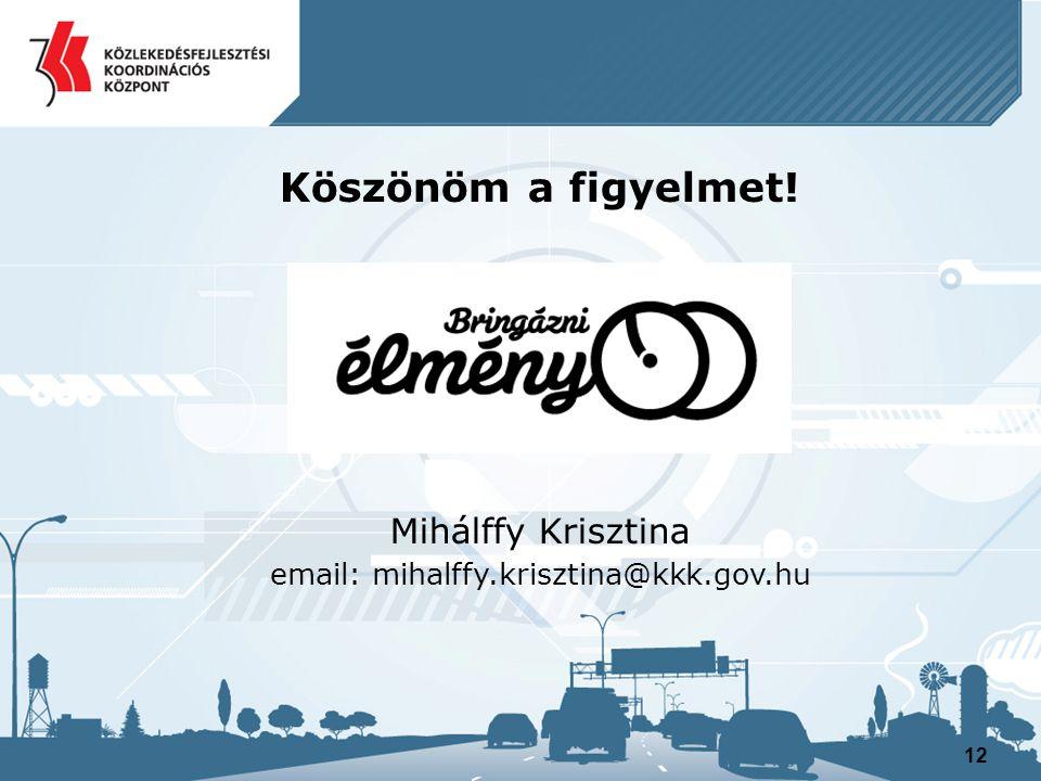 email: mihalffy.krisztina@kkk.gov.hu