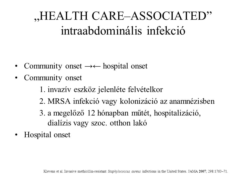 """HEALTH CARE–ASSOCIATED intraabdominális infekció"