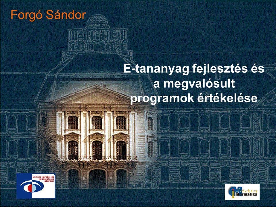 E-tananyag fejlesztés és a megvalósult programok értékelése