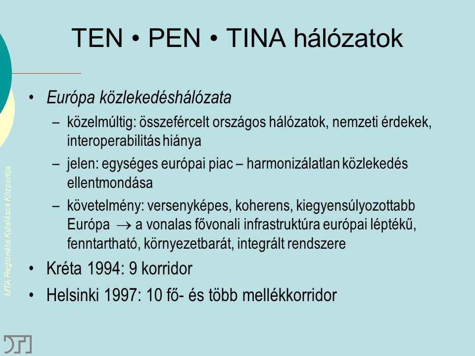 TEN • PEN • TINA hálózatok