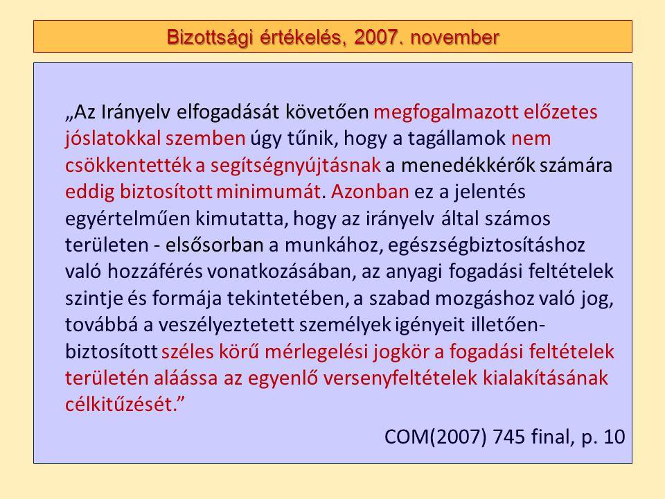 Bizottsági értékelés, 2007. november