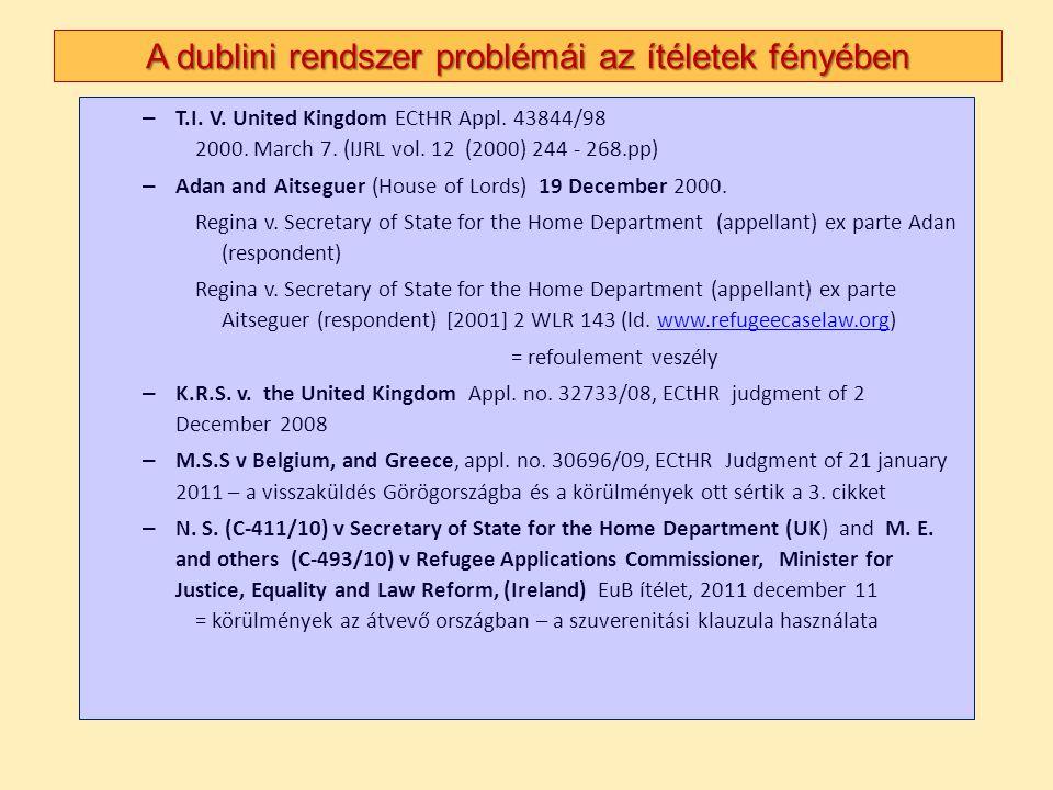 A dublini rendszer problémái az ítéletek fényében