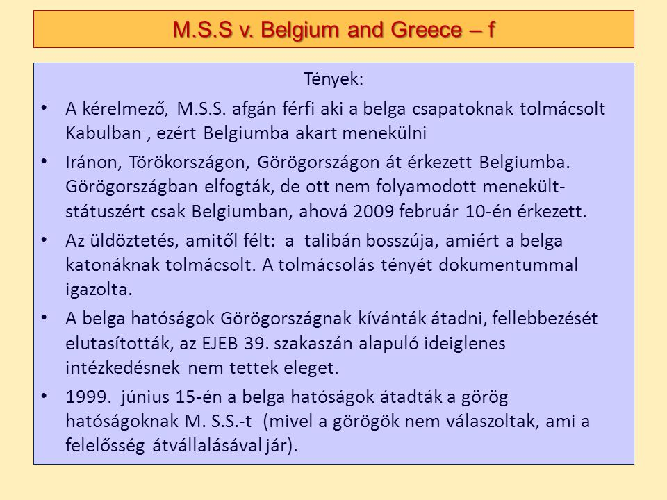 M.S.S v. Belgium and Greece – f