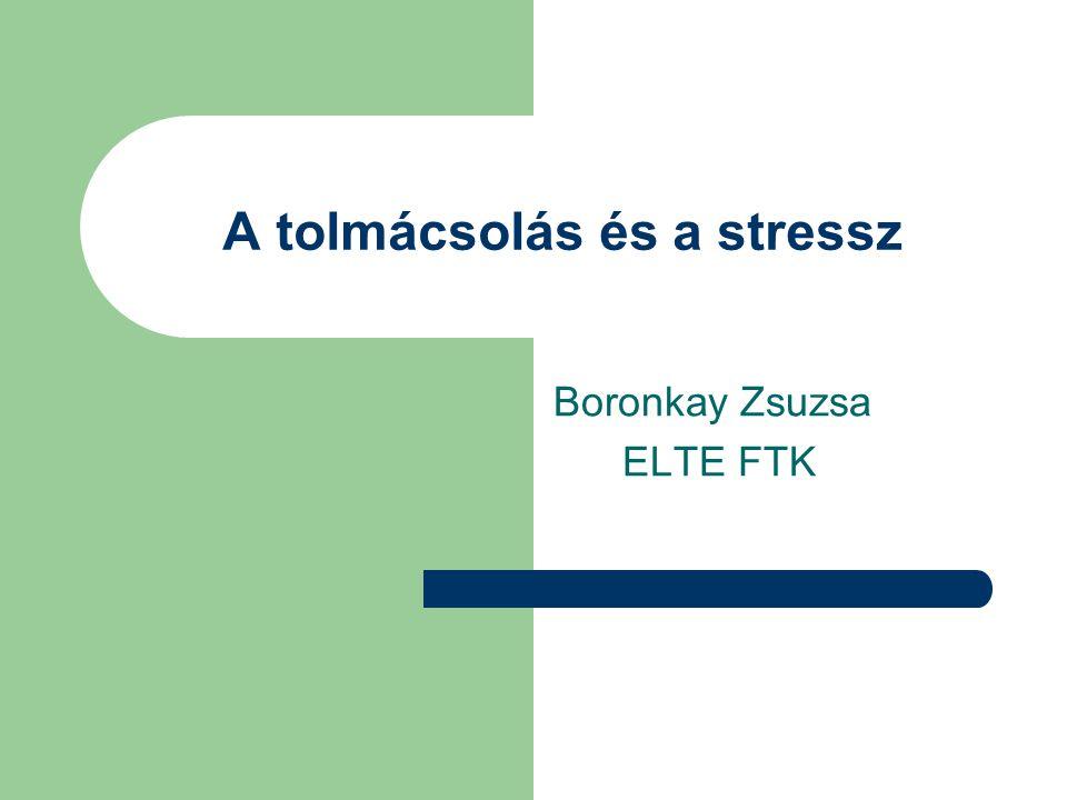 A tolmácsolás és a stressz