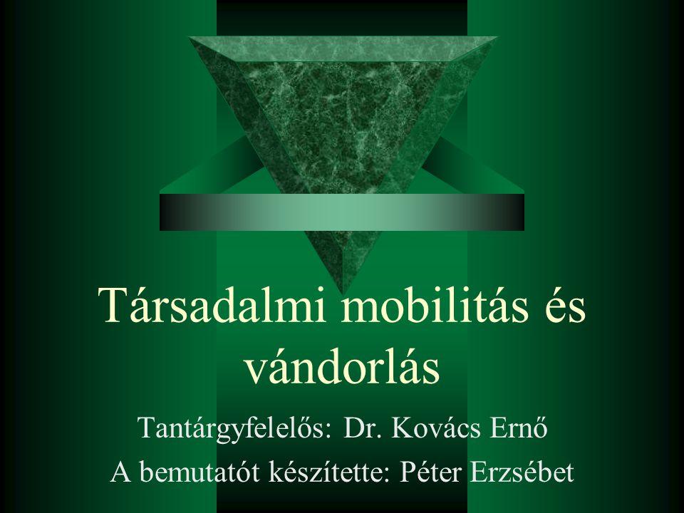 Társadalmi mobilitás és vándorlás