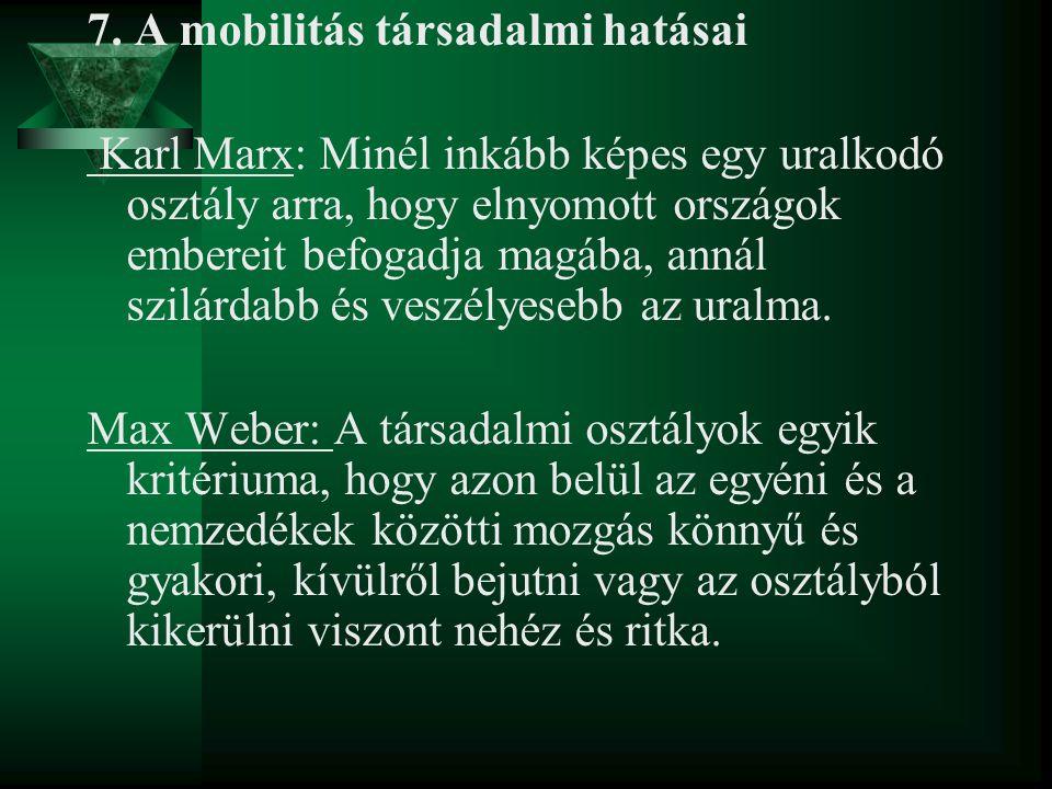 7. A mobilitás társadalmi hatásai