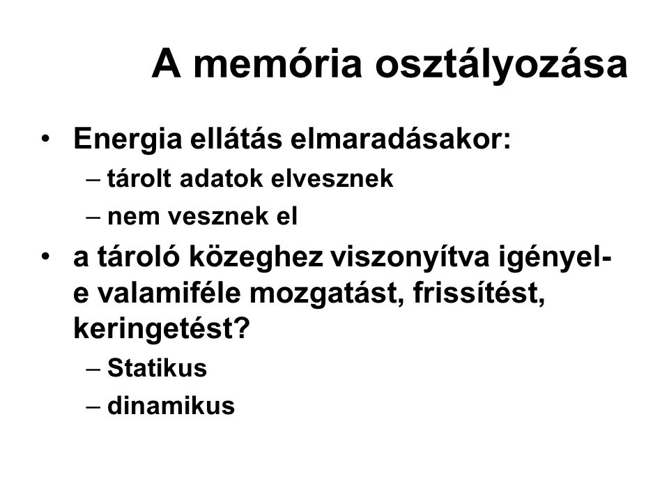A memória osztályozása