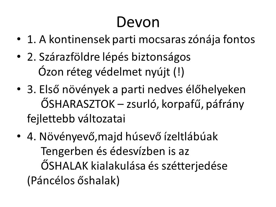 Devon 1. A kontinensek parti mocsaras zónája fontos