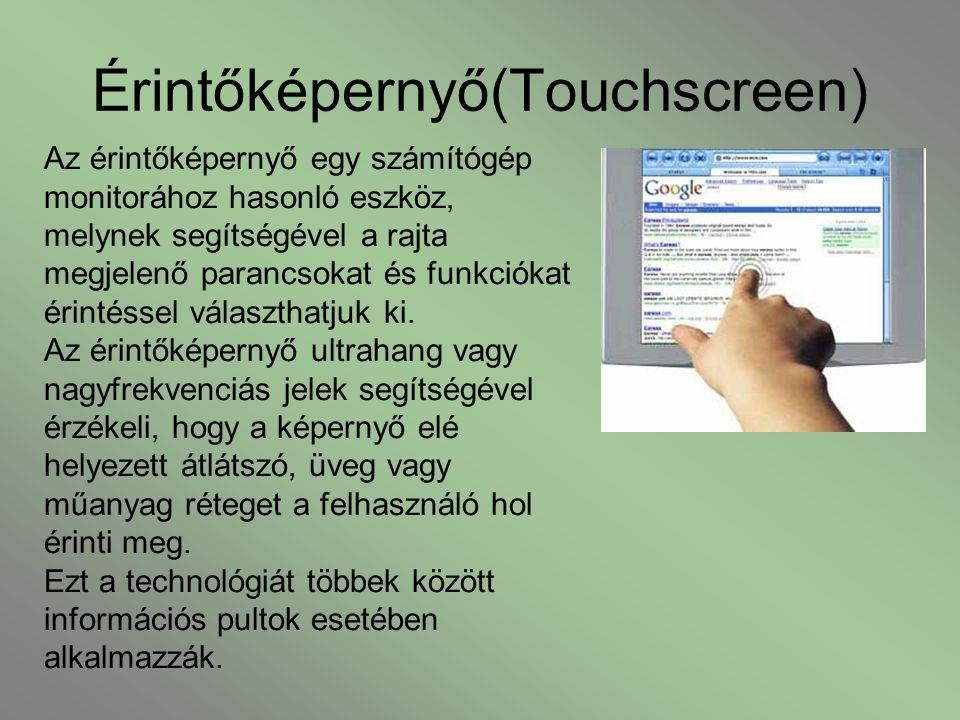 Érintőképernyő(Touchscreen)