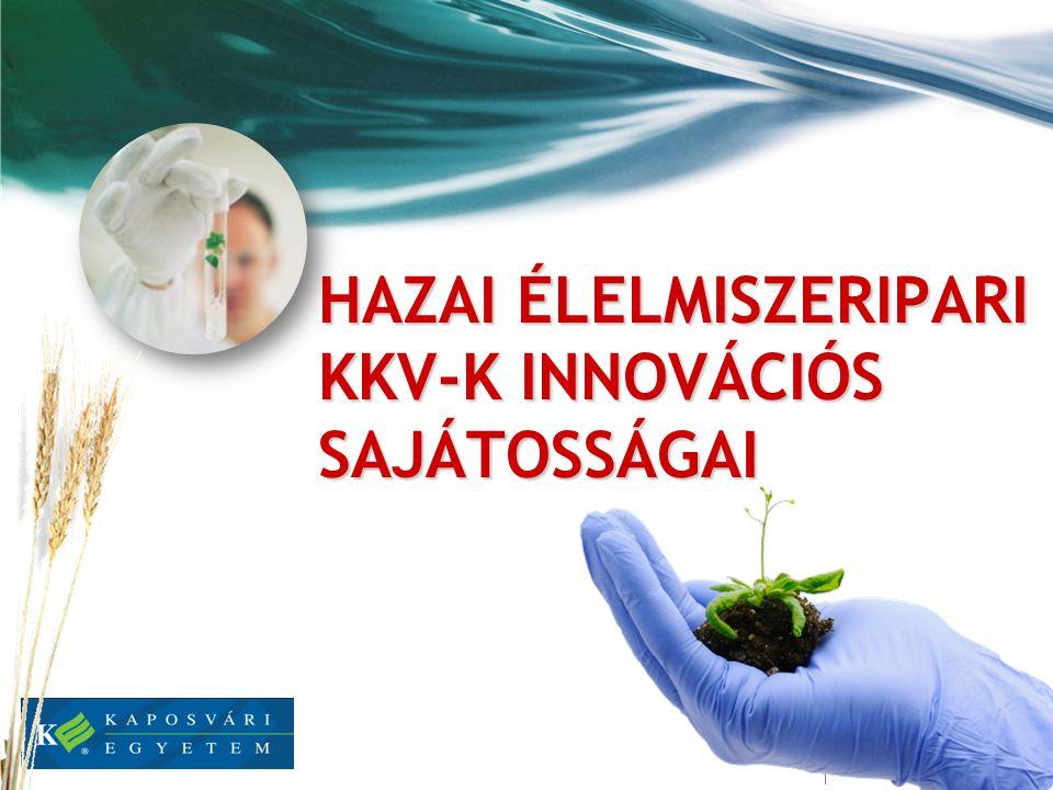Hazai élelmiszeripari KKV-k innovációs sajátosságai