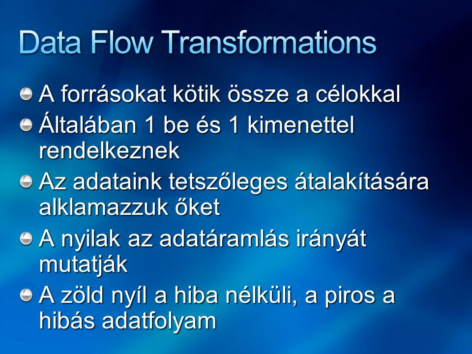 Data Flow Transformations