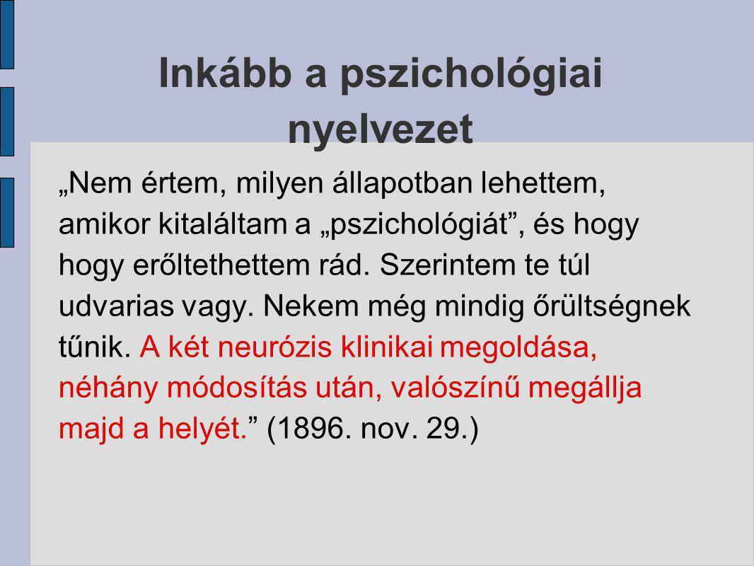 Inkább a pszichológiai nyelvezet