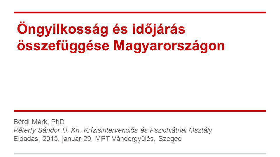 Öngyilkosság és időjárás összefüggése Magyarországon