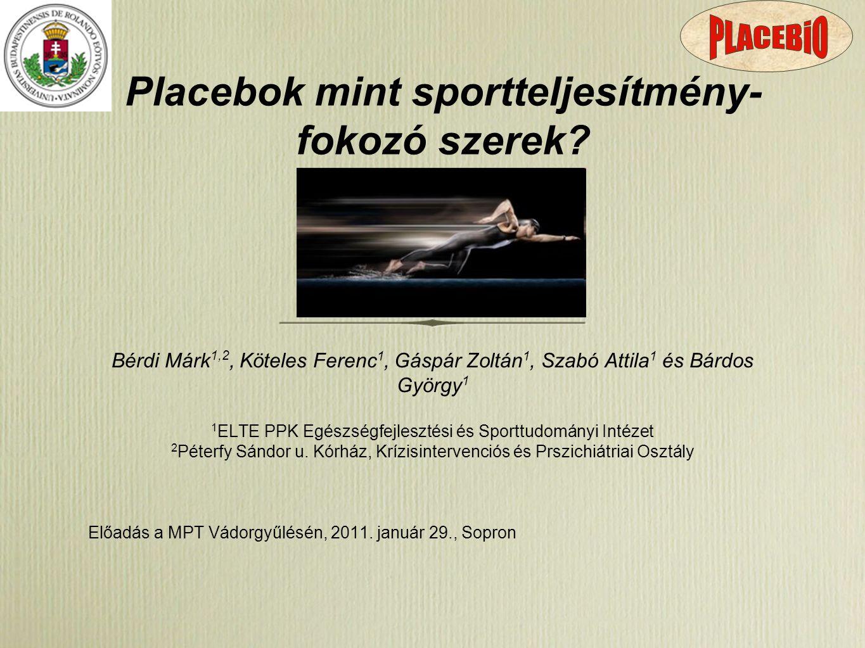 Placebok mint sportteljesítmény-fokozó szerek