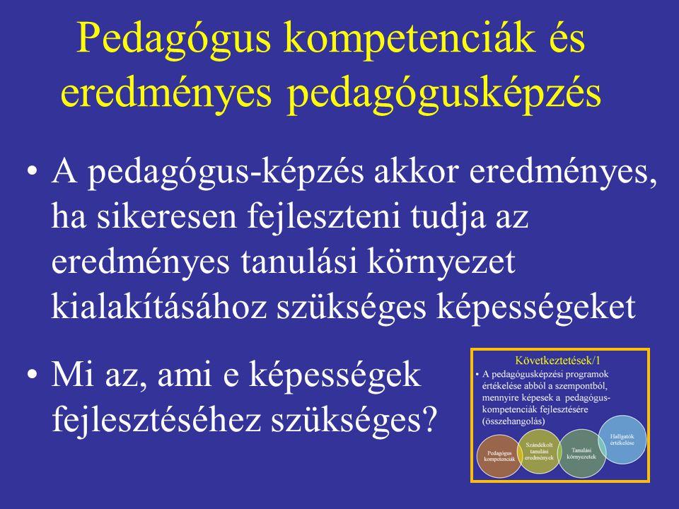 Pedagógus kompetenciák és eredményes pedagógusképzés