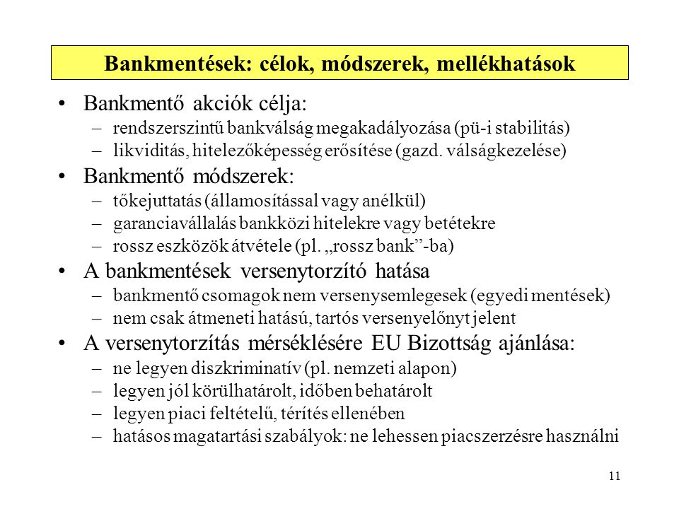 Bankmentések: célok, módszerek, mellékhatások