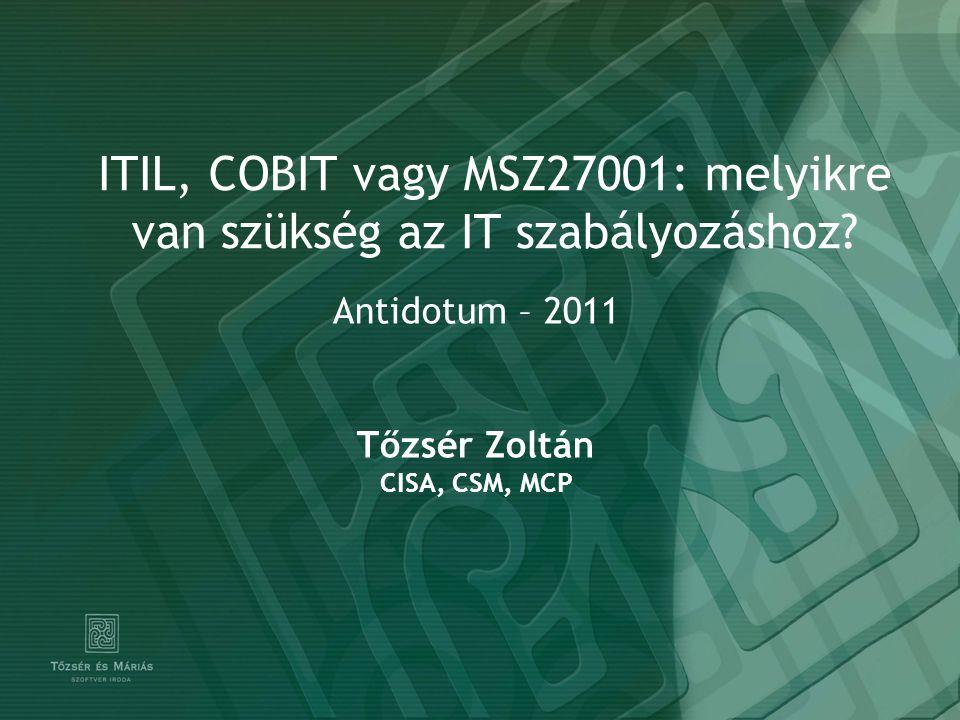 ITIL, COBIT vagy MSZ27001: melyikre van szükség az IT szabályozáshoz