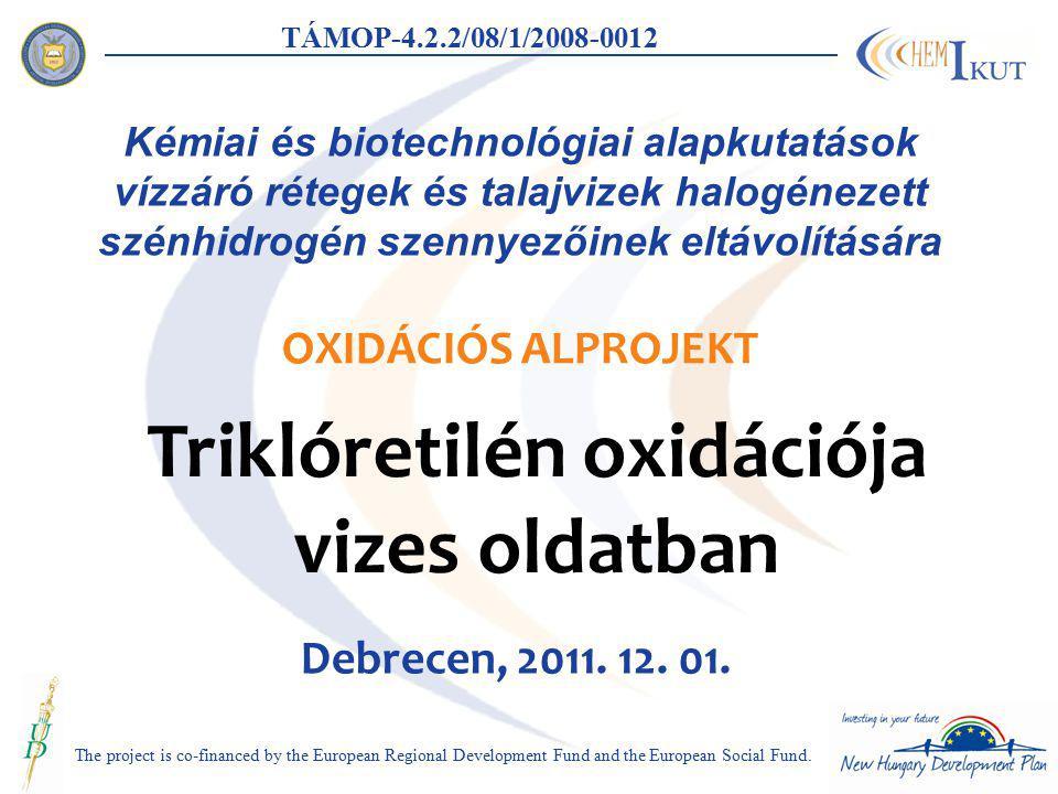 Triklóretilén oxidációja vizes oldatban