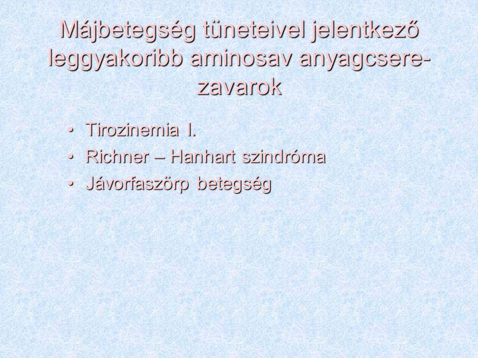 Májbetegség tüneteivel jelentkező leggyakoribb aminosav anyagcsere-zavarok