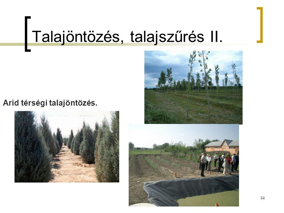Talajöntözés, talajszűrés II.