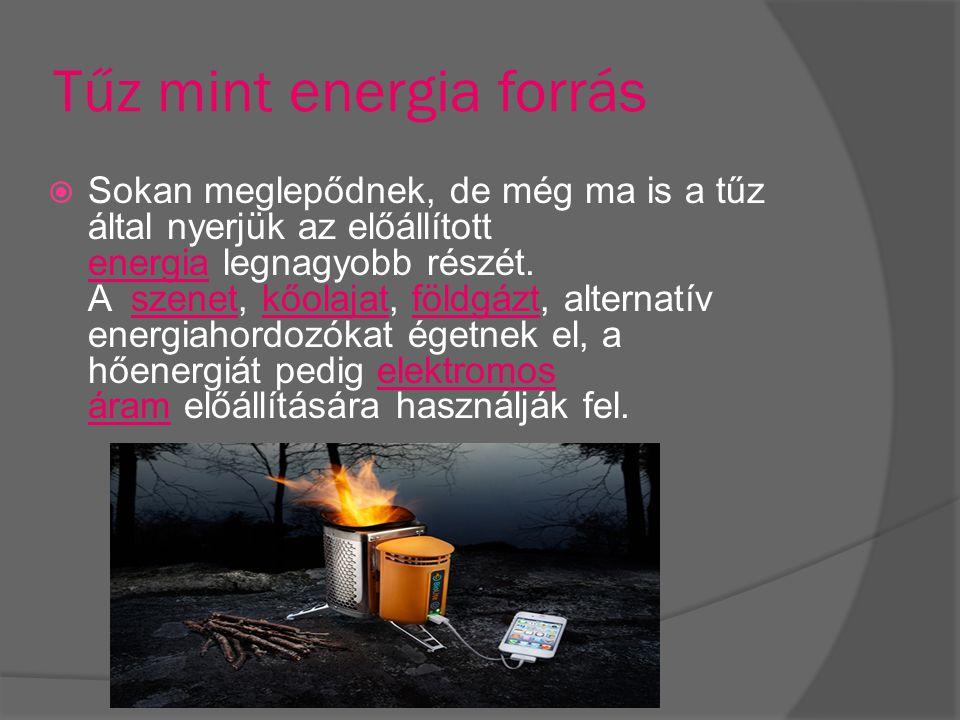Tűz mint energia forrás