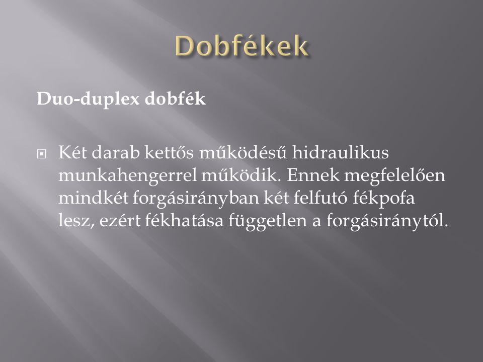Dobfékek Duo-duplex dobfék