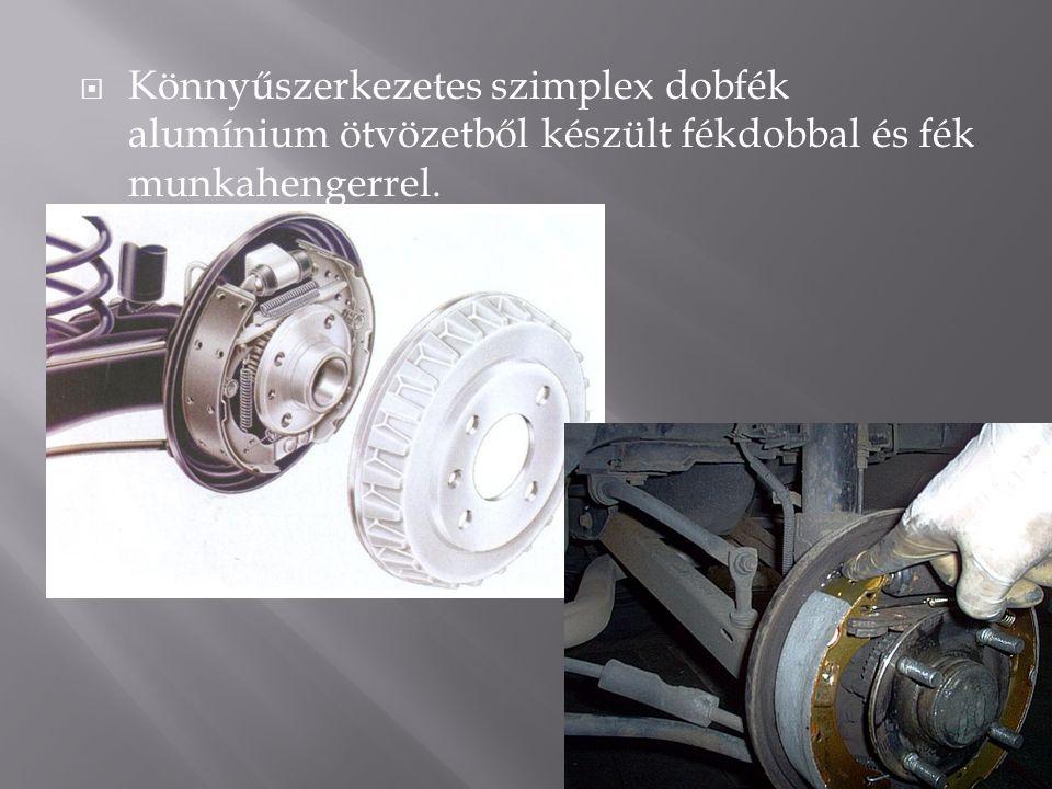Könnyűszerkezetes szimplex dobfék alumínium ötvözetből készült fékdobbal és fék munkahengerrel.