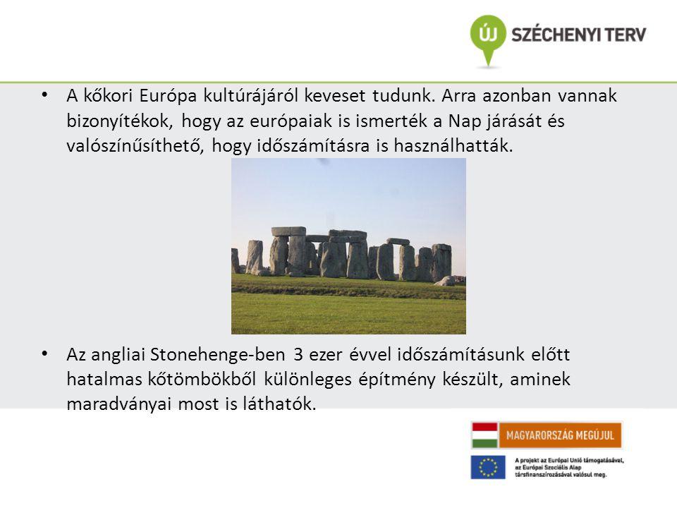 A kőkori Európa kultúrájáról keveset tudunk