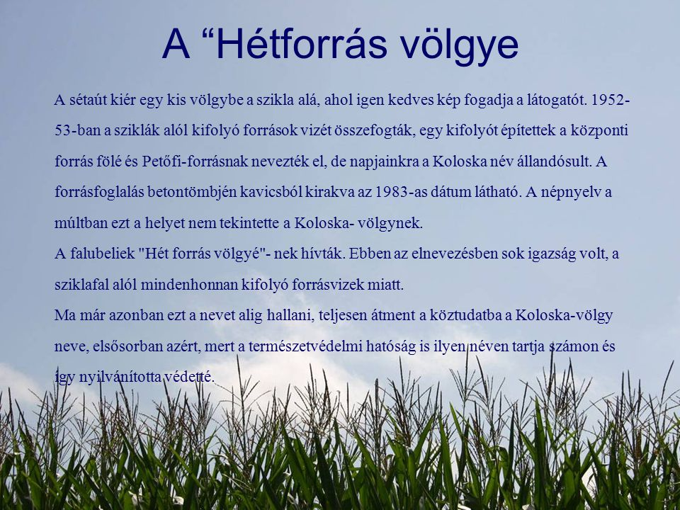 A Hétforrás völgye