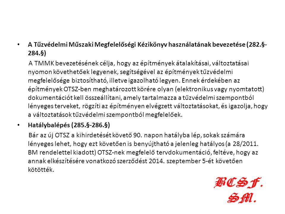 A Tűzvédelmi Műszaki Megfelelőségi Kézikönyv használatának bevezetése (282.§-284.§)