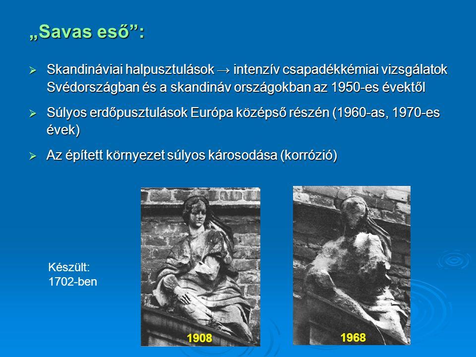 """""""Savas eső : Skandináviai halpusztulások → intenzív csapadékkémiai vizsgálatok Svédországban és a skandináv országokban az 1950-es évektől."""
